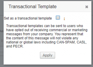 Image of popup asking the user to make a template transactional and reminding the user that these emails must comply by privacy laws.