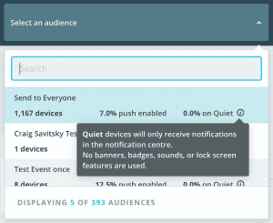 Audience drop down menu showing number of users, push enabled users, and Quiet users
